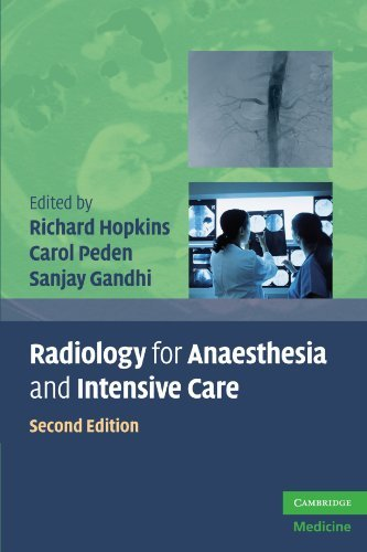 Radiology for Anaesthesia and Intensive Care (Cambridge Medicine (Paperback)) (2009-11-16)