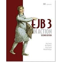 [(EJB 3 in Action)] [ By (author) Debu Panda, By (author) Reza Rahman, By (author) Ryan Cuprak, By (author) Michael Remijan ] [April, 2014]