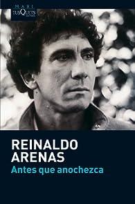 Antes que anochezca par Reinaldo Arenas