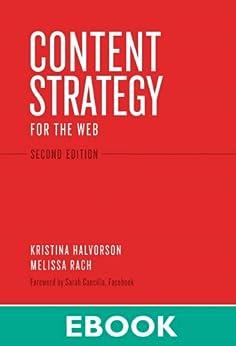Content Strategy for the Web (Voices That Matter) by [Halvorson, Kristina, Rach, Melissa]