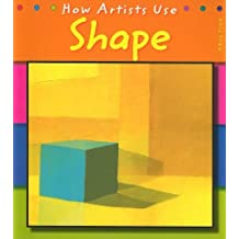 Shape (How Artists Use) by Paul Flux (2007-03-05)