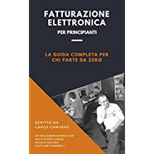 Fatturazione Elettronica per Principianti: la guida completa per chi parte da zero (Fattura24)