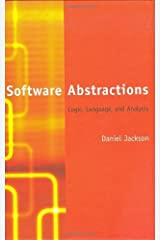 Software Abstractions: Logic, Language, and Analysis by Daniel Jackson (2006-03-24) Hardcover