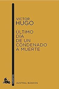 El último día de un condenado par Victor Hugo