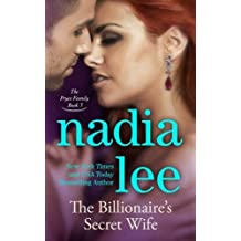 The Billionaire's Secret Wife (The Pryce Family Book 3) (Volume 3) by Nadia Lee (2015-02-17)