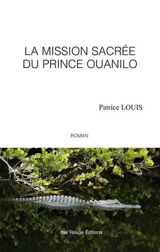 La mission sacrée du prince Ouanilo