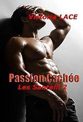 Passion Cachée (Les Santelli t. 2)