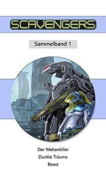 Scavengers: Sammelband 1