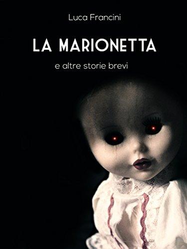 Altra Sammlung (La Marionetta E Altre Storie Brevi (Italian Edition))
