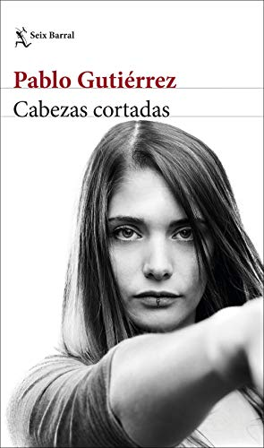 Cabezas cortadas par Pablo Gutiérrez