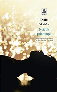 Nuit de printemps par Tarjei Vesaas