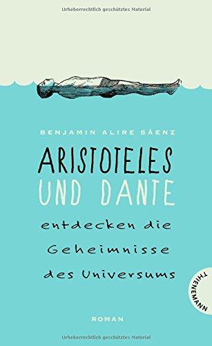 Buchseite und Rezensionen zu 'Aristoteles und Dante entdecken die Geheimnisse des Universums' von Benjamin Alire Sáenz