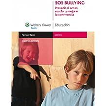 SOS BULLYING: Prevenir el acoso escolar y mejorar la convivencia (Gestión)