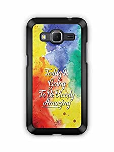 YuBingo Today's going to be bloody amazing Designer Mobile Case Back Cover for Samsung Galaxy Core Prime