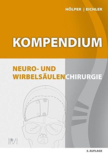 Kompendium Neuro- und Wirbelsäulenchirurgie