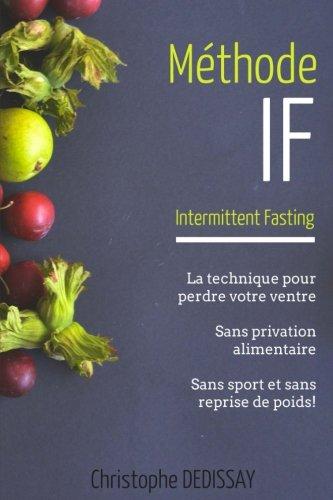 Methode IF: Intermittent Fasting par Christophe DEDISSAY