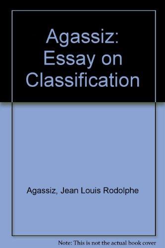 Agassiz: Essay on Classification