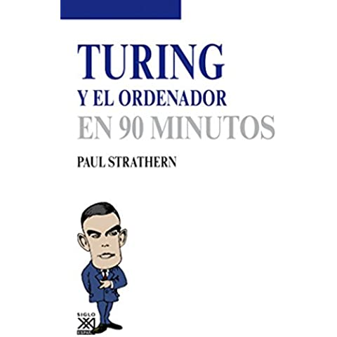 Turing y el ordenador (Los Científicos y sus descubrimientos)