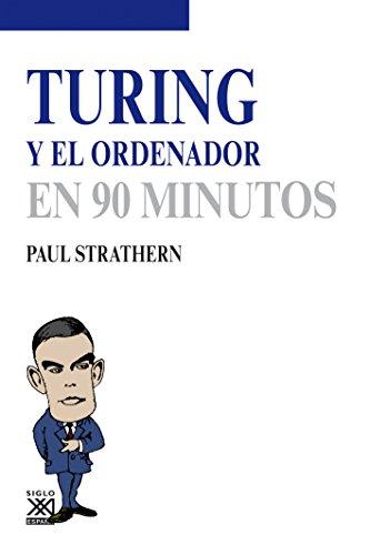 Turing y el ordenador (Los Científicos y sus descubrimientos) por Paul Strathern