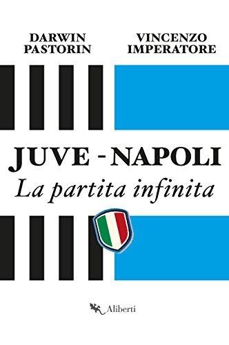 Juve-Napoli. Romanzo popolare por Vincenzo Imperatore