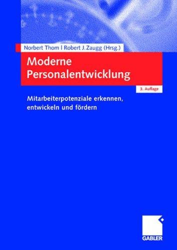 Moderne Personalentwicklung: Mitarbeiterpotenziale erkennen, entwickeln und fördern