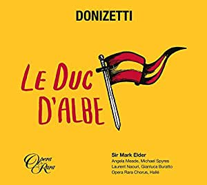 Donizetti : Le Duc d'Albe