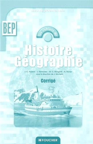 Histoire Géographie, 2nde BEP : Corrigés