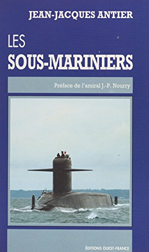 Les sous-mariniers par Jean-Jacques Antier