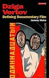 Dziga Vertov: Defining Documentary Film (KINO: The Russian Cinema (Paperback))