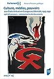 Culture, médias, pouvoirs aux États-Unis et en Europe occidentale, 1945-1991: Spécial concours - commentaires de documents