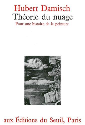 Théorie du nuage de Giotto à Cézanne : Pour une histoire de la peinture par Hubert Damisch