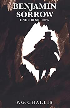 Benjamin Sorrow by [Challis, P. G.]