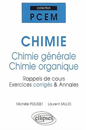 Chimie générale et chimie organique : Rappels de cours exercices corrigés, annales par Michèle Polisset