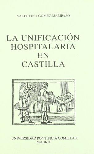 La unificación hospitalaria en Castilla: Un estudio a través de la Casa de San Lázaro de Sevilla (Serie Estudios jurídicos) por Valentina Gómez Mampaso