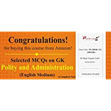 1200 Selected MCQs on GK - Polity and Administration (Complete Set)