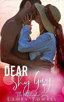 Dear Shy Guy (The Matchmaker Series) (English Edition) van [Powell, Laney, Club, Flirt]
