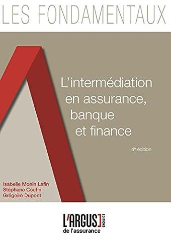 Isabelle Monin - L'intermédiation en assurance, banque et