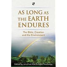 As Long as the Earth Endures