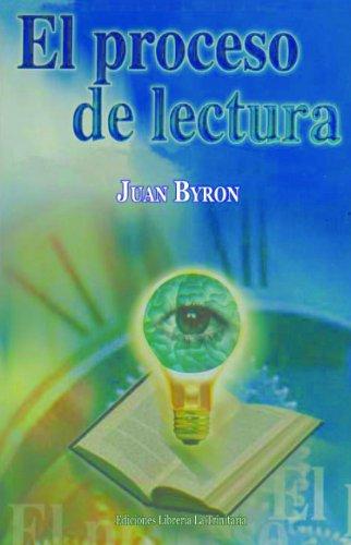 El proceso de lectura por Juan Byron