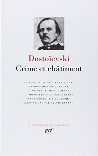 Dostoïevski : Crime et châtiment par Fedor Mikhaïlovitch Dostoïevski