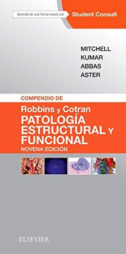 Robbins y Cotran. Patología estructural y funcional - 9ª edición