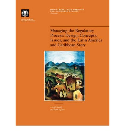 managing-the-regulatory-process-design-concepts-issues-and-the-latin-america-and-caribbean-story-aut