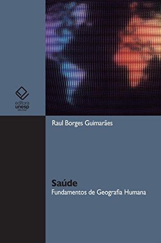 Saúde: fundamentos de geografia humana (Portuguese Edition)