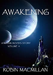 Awakening (The Mavrik Woods Series Book 2) (English Edition)