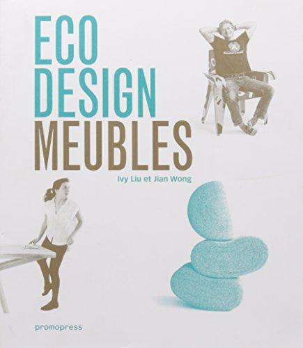 Eco design : Furniture, meubles, muebles, mobili