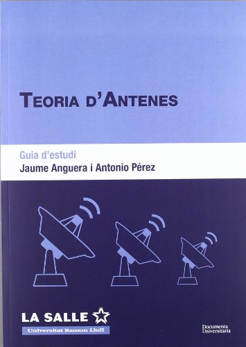 Teoria d'antenes. Guia d'estudi (FUNITEC)