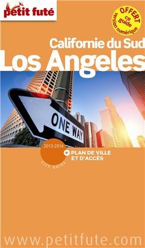 Petit Futé Los Angeles, Californie du Sud par Petit Futé
