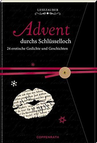 Briefbuch - Advent durchs Schlüsselloch: 24 erotische Gedichte und Geschichten Durch Das Schlüsselloch