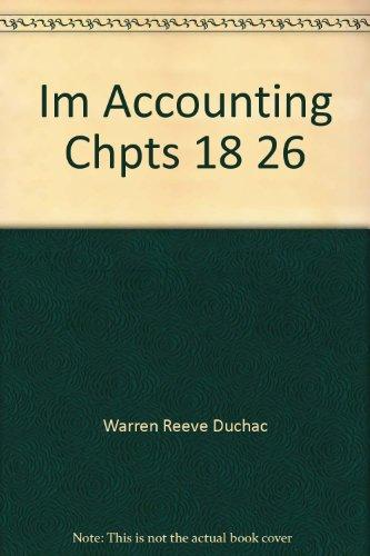 Im Accounting Chpts 18 26