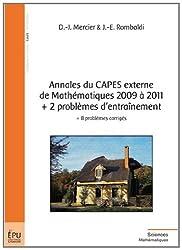 Annales du CAPES externe de Mathématiques 2009 à 2011 + 2 problèmes d'entraînement